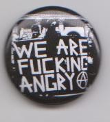We are Fucking Angry !