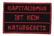 Kapitalismus ist kein Naturgesetz  -gestickt-