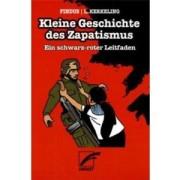 Kleine Geschichte des Zapatismus - Ein schwarz-roter Leitfaden