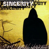 SINCERITY - Knowing this won´t be last forever