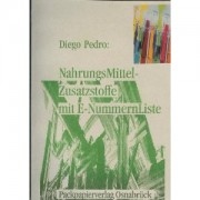 D.Pedro : Nahrungsmittelzusatzstoffe mit E-Nummernliste