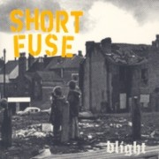 SHORT FUSE - Blight 7