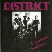 DISTRICT - My Babies Number 7