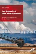 Im Angesicht des Anthropozäns