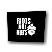 Riots Not Diets Cupcakes