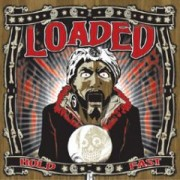 LOADED - Hold Fast LP