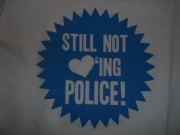 Still not Loving Police ( Fairtrade )