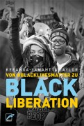 Von #BlackLivesMatter zu Black Liberation