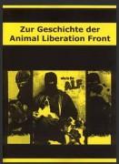 Zur Geschichte der Animal Liberation Front