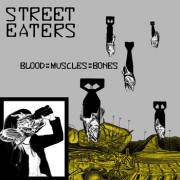 STREET EATERS - Blood::Music::Bones  LP ( colored )