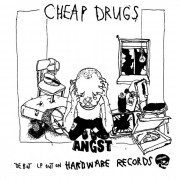 CHEAP DRUGS - angst  LP