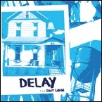 DELAY - ... Don't Laugh