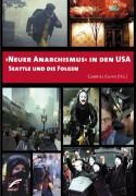 ›Neuer Anarchismus‹ in den USA Seattle und die Folgen