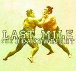 LAST MILE - The Heavyweight 7
