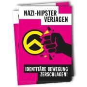 Nazi-Hipster verjagen! Identitäre Bewegung zerschlagen! -pink- ( 30 Stück )