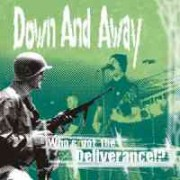 DOWN AND AWAY - Who's Got The Deliverance LP