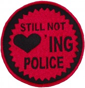 Still Not Loving Police -gestickt-