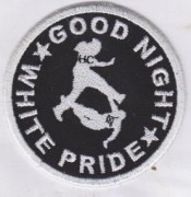 Good Night White Pride gestickt