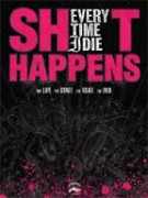 EVERY TIME I DIE - Shit happens