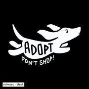 Adopt Don't Shop (Hund)