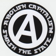ABOLISH CAPITALISM - SMASH THE STATE - PVC-Aufkleber