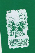 Against Your Cop Culture Fuck Police Brutality