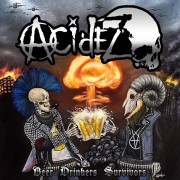 ACIDEZ - Beer Drinking Survivors LP