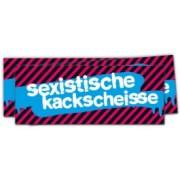 Sexistische Kackscheisse - Groß (20 Stück)