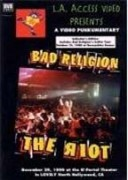 BAD RELIGION - The riot!