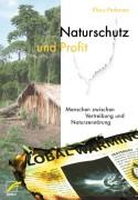NATURSCHUTZ UND PROFIT / K.Pedersen