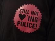 Still Not Lovin Police