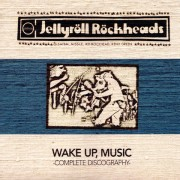 JELLYRÖLL RÖCKHEADS - wake up,music-complete discography LP