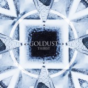 GOLDUST - Thirst  LP