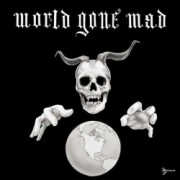 WORLD GONE MAD - s/t LP