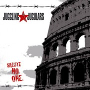 JUGGLING JUGULARS - Salute No One LP