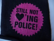 STILL NOT LOVING POLICE -pink-