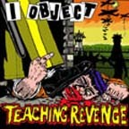 I OBJECT - Teaching revenge
