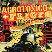 AGROTOXICO / FLICTS - Third World Jihad Split