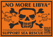 """No more Libya"" - Support Sea Rescue"