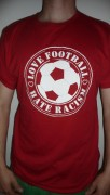 LOVE FOOTBALL HATE RACISM ( FAIRTRADE )