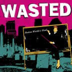 WASTED - Modern World Is Dead 7
