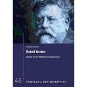 Rudolf Rocker - Lehrer des Freiheitlichen Sozialismus