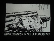Homelessness Is Not A Coincidence
