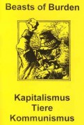 Beast of Burden - Kapitalismus Tiere Kommunismus