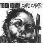 HOLY MOUNTAIN, THE / CAVE CANEM - Split 7