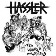 HASSLER -Worked and Watered LP