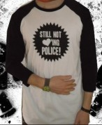 STILL NOT LOVING POLICE ( Fairtrade ) -3/4 Sleeve-