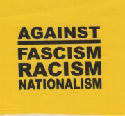 Against Fascism Racism Nationalism