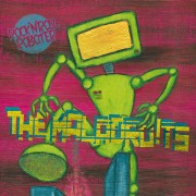 THE MALADROITS - Rock'N'Roll Roboter 7