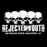 REJECTED YOUTH - No Police State Coalition  7